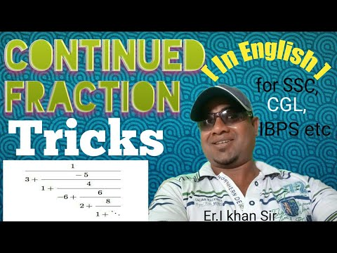 TRICKS FOR CONTINUED FRACTION [ In English ]