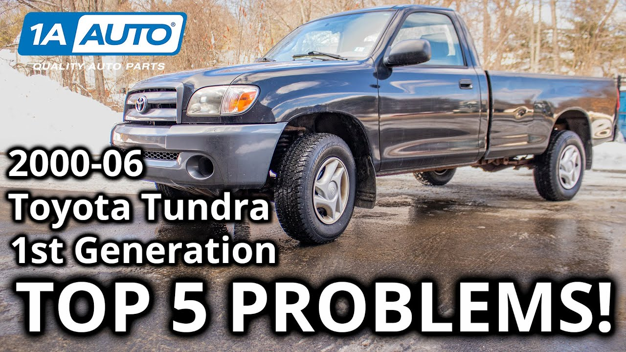 Top 5 Problems Toyota Tundra Truck 1st Generation 2000 06 Youtube