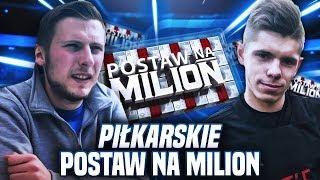 PIŁKARSKIE POSTAW NA MILION #1 | SPORTOWO. TV
