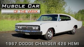 Muscle Car Of The Week Episode # 147:  1967 Dodge Charger 426 Hemi Factory Auto Show Car