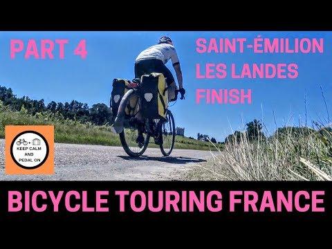 BICYCLE TOURING FRANCE - Part 4 Saint-Émilion - Les Landes - Finish