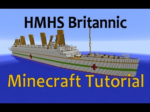 HMHS Britannic! Minecraft Tutorial