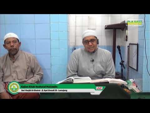Kajian Kitab Nuzhatul Muttaqiin 2019-10-16 - Hadits ke 19