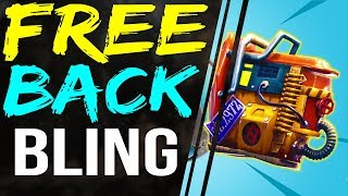 How to Get NEW FREE BACK BLING! NEW FREE RUST BUCKET BACK BLING FORTNITE Battle Royale
