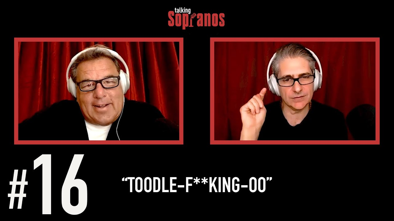 "Talking Sopranos #16 ""Toodle-F**king-Oo"""