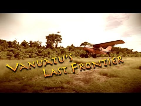 VANUATU'S LAST FRONTIER (2010)