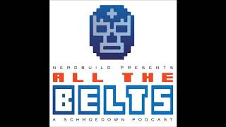 All The Belts | Episode 15: Star Wars Fatal 5-Way And A Team Action Surprise