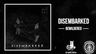Disembarked - Bewildered