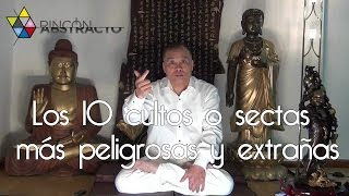 Los 10 cultos o sectas más peligrosas y extrañas
