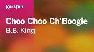 Karaoke Choo Choo Ch