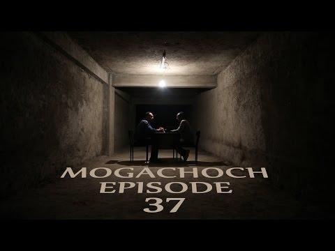 Mogachoch Part 37 With Sound