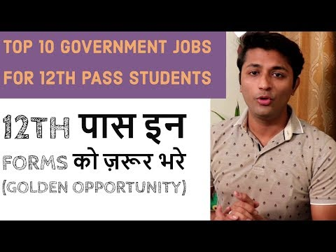 Top 10 Government Jobs For 12th Pass Students