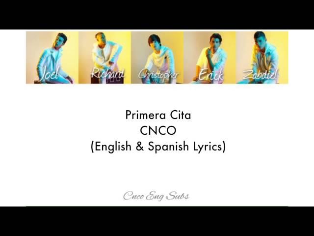 Cnco Primera Cita English Spanish Lyrics Youtube