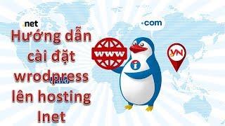[Thiết kế web Đà Lạt] - Mua hositing inet - Cài đặt wordpress lên inet