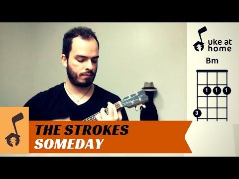 The Strokes - Someday   Ukulele tutorial