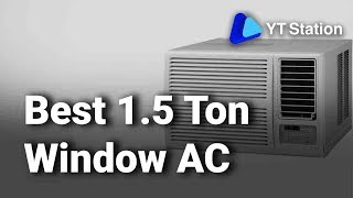 8 Best 1.5 Ton Window Air Conditioners in India 2019 Top Window AC 2019