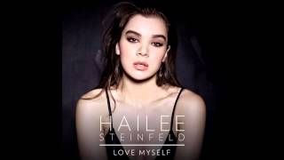 Hailee Steinfeld -  Love Myself (1 hour version)