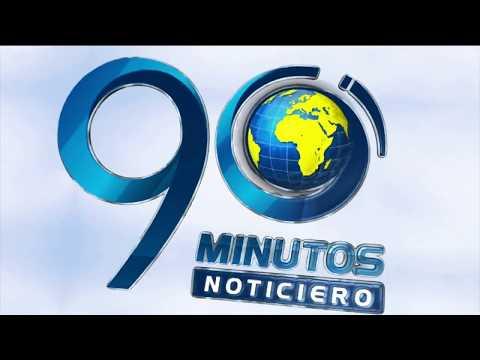 Titulares Noticiero 90 Minutos viernes 10 de mayo de 2019