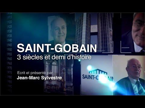 Saga BFM Business : Saint-Gobain, trois siècles et demi d'histoire