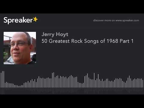50 Greatest Rock Songs of 1968 Part 1 made with Spreaker