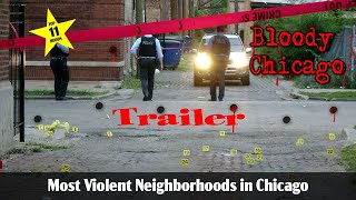 TRAILER:  Top Ten Most Violent Neighborhoods in Chicago