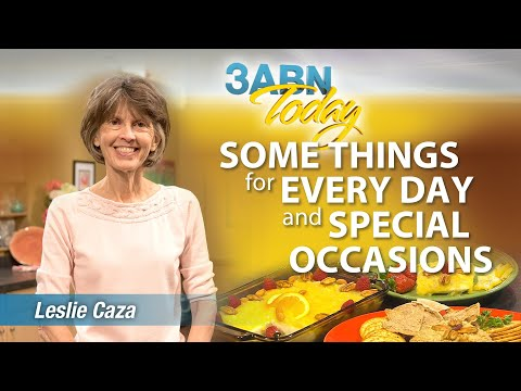 """3ABN Today Cooking -  Leslie Caza - """"Some things for every day and special occasions"""" (TDYC018008)"""