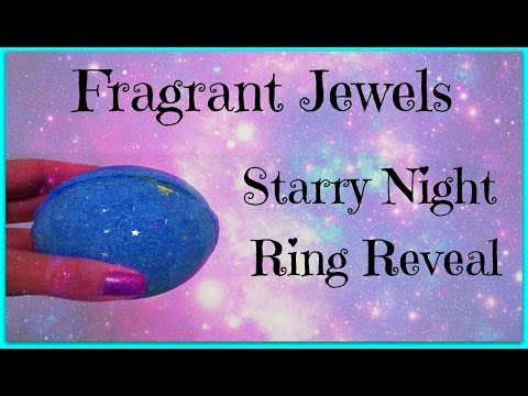 Fragrant Jewels Ring Reveal - Starry Night Bath Bomb!