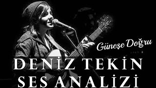Deniz Tekin Ses Analizi Video