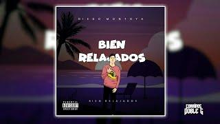 Bien Relajados - Diego Montoya | Corridos 2020 (Exclusivo)