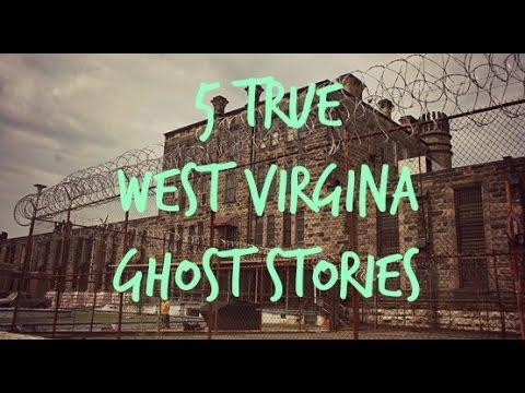 5 TRUE West Virginia Ghost Stories