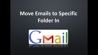 Automatically move emails to gmail folder