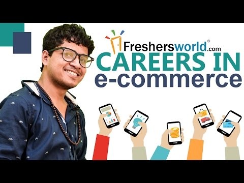 Careers in E-Commerce II Job opportunities,Skill sets,Companies