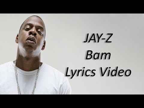 JAY-Z - Bam ft. Damian Marley Lyrics