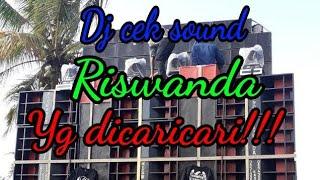 DJ CekSound Riswanda!!! Yg DiCaricari