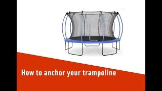 How to anchor your trampoline