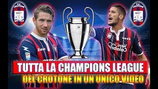 TUTTA LA CHAMPIONS LEAGUE CON IL CROTONE IN UN UNICO VIDEO!! [By Giuse360]