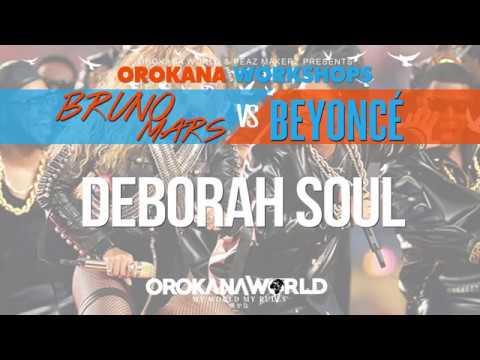 Bruno Mars Vs Beyonce || Deborah Soul || OrokanaWorld Versus Workshops