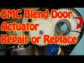 GMC Chevy Blend Door Actuator Repair Replacement Fix Constant Heat Cracked Gear J-B Weld Repair