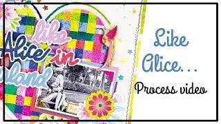 INSD Hip Kit Club - Scrapbooking Process - Alice
