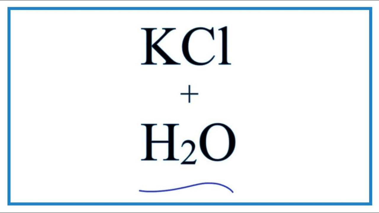 equation for potassium chloride dissolving in water kcl. Black Bedroom Furniture Sets. Home Design Ideas
