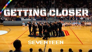 [CHS Korean Club Spring Assembly 19] Theme Intro + Getting Closer - Seventeen