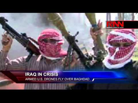 Iraq In Crisis: Armed U.S. Drones Fly Over Baghdad (Part 1 of 2)