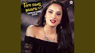 Tere Sang Yaara - Aakanksha Sharma Version