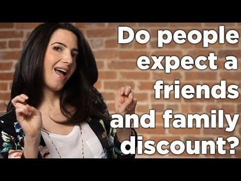 Do You Struggle With People Expecting A Friends & Family Discount?