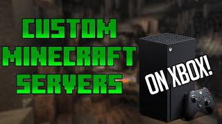Connect to CUSTOM SERVERS on MINECRAFT XBOX (Working 2021 How to