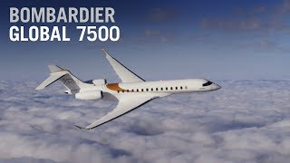 Here's What It's Like To Fly The Bombardier Global 7500 – Ain