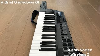 A Brief Showdown of the Alesis Vortex Wireless 2 - Midi Master Keyboard