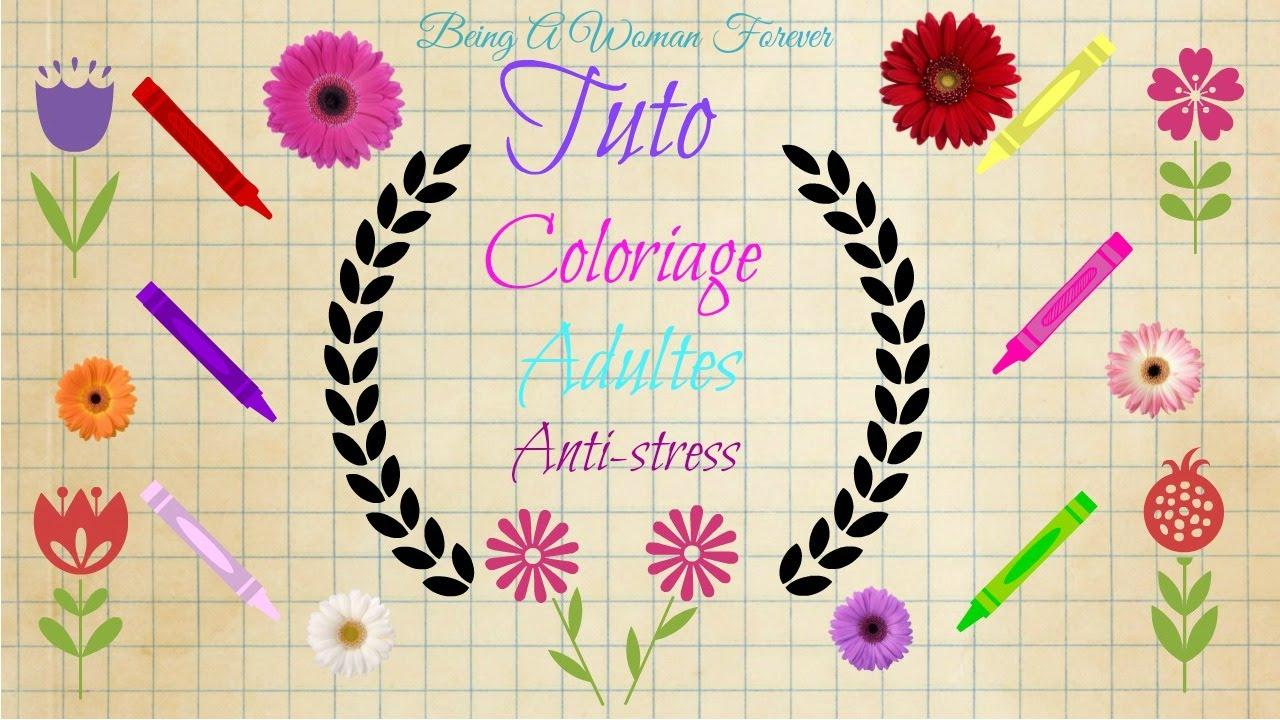 Coloriage Adulte Tuto.Tuto Coloriage Adultes Anti Stress Youtube
