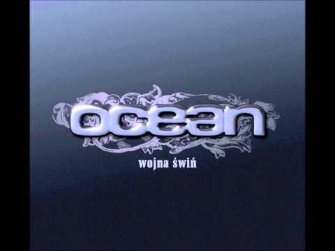 Ocean ( Wojna świń ) - 12 Skończyłem się