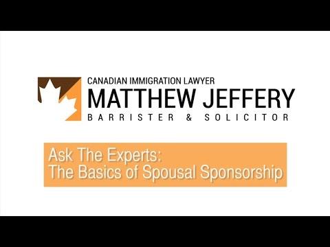 Basics of Spousal Sponsorship Toronto | Matthew Jeffery, Toronto Immigration Lawyer